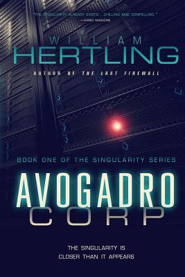 Avogadro Corp by William Hertling