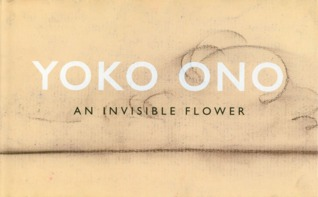 Invisible Flower by Yoko Ono