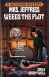 Mrs. Jeffries Weeds the Plot (Mrs. Jeffries, #15)