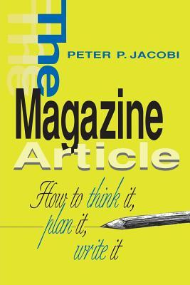 The Magazine Article by Peter Jacobi