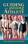 Guiding the Young Athlete: All You Need to Know