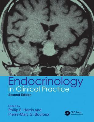 Endocrinology in Clinical Practice, Second Edition  by  Philip E Harris