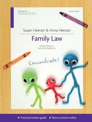 Family Law Concentrate: Law Revision and Study Guide Susan Heenan