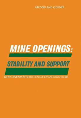 Mine Openings: Stability and Support  by  J Aldorf