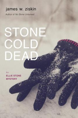 Stone Cold Dead (Ellie Stone Mysteries #3)