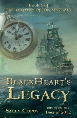 Blackheart's Legacy: Book 1 of the Odyssey of Jon Sinclair