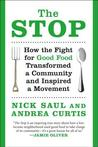 Stop: How the Fight for Good Food Transformed a Community and Inspired a Movement