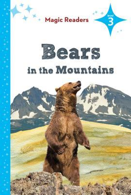 Bears in the Mountains: Level 3 Megan M. Gunderson