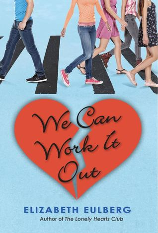 We Can Work It Out (The Lonely Hearts Club, #2)