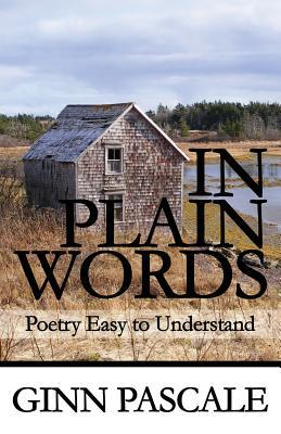 In Plain Words: Poetry Easy to Understand