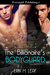 The Billionaire's Bodyguard (The Billionaire's Bodyguard #1)