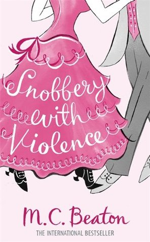 Snobbery with Violence by Marion Chesney