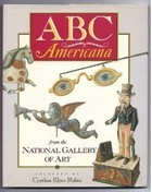 ABC Americana from the National Gallery of Art by Cynthia Elyce Rubin