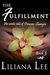 The Fulfillment by Liliana Lee