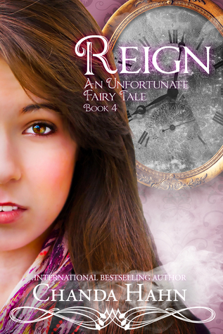 Reign (An Unfortunate Fairy Tale, #4)