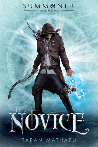 The Novice (Summoner, #1)  - Taran Matharu