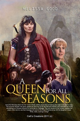 A Queen for All Seasons  (Xena the Merciless, #3) Melissa Good