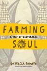 Farming Soul: A Tale of Initiation