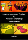 Instruments of Praise & Acts of Worship by Temi Peters