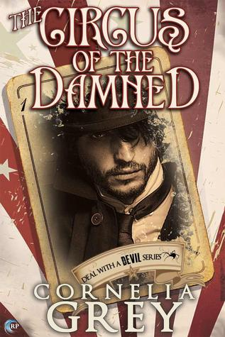 Spotlight + Review: Circus of the Damned by Cornelia Grey