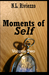 Moments of Self: Volume Two