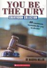 You Be the Jury: Courtroom Collection