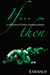 If... Then: A collection of erotic romance stories