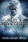 Adin's Adventure by Andromeda Bliss