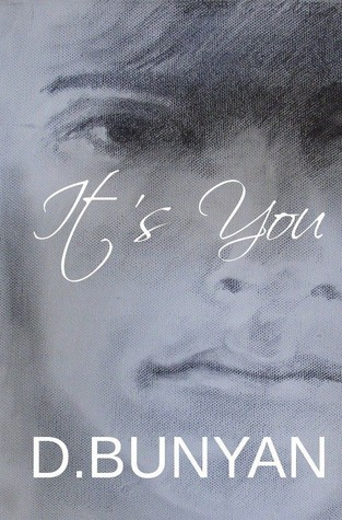 It's You by D. Bunyan