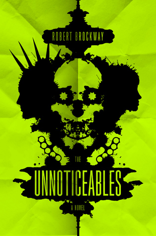 The Unnoticeables: A Novel
