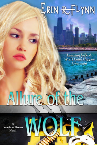 Allure of the Wolf (Seraphine Thomas #2)