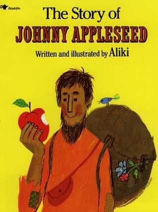 The Story of Johnny Appleseed by Aliki