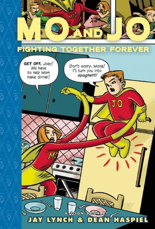 Mo and Jo Fighting Together Forever by Dean Haspiel