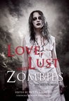 Love, Lust, and Zombies by Mitzi Szereto