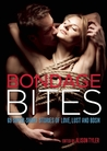 Bondage Bites: 69 Super-Short Stories of Love, Lust and BDSM