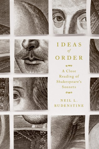 Ideas of Order: A Close Reading of Shakespeare's Sonnets