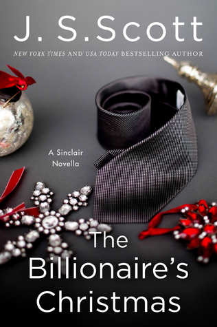 The Billionaire's Christmas (A Sinclair Novella) - J.S. Scott