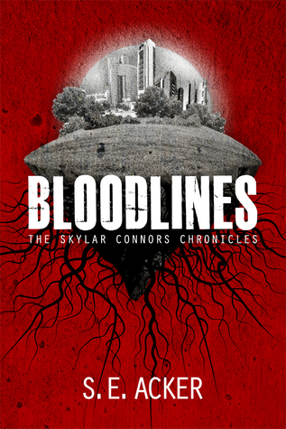 Bloodlines by S.E. Acker