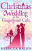Christmas Wedding at the Gingerbread Cafe (Gingerbread Cafe, #3)