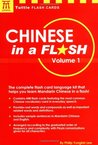 Chinese in a Flash, Vol. 1 (Tuttle Flash Cards)
