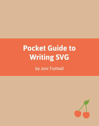 Pocket Guide To Writing SVG
