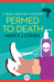 Permed to Death (Bad Hair D...