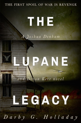 The Lupane Legacy by Darby G. Holladay