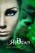 ReBorn (Angel Creek, #3)