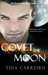 Covet the Moon by Tina Carreiro