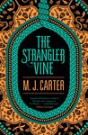 The Strangler Vine (Avery & Blake, #1)