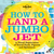How to Land a Jumbo Jet: A Visual Exploration of Travel Facts, Figures and Ephemera