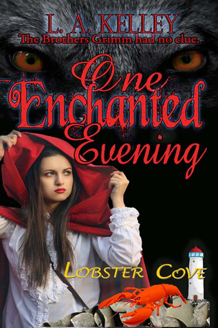 One Enchanted Evening by L.A. Kelley