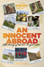 Lonely Planet an Innocent Abroad by Don George