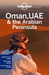 Oman, UAE & the Arabian Peninsula (Lonely Planet Guide)